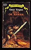 City of Hawks (No. 2) (0441106366) by Gary Gygax