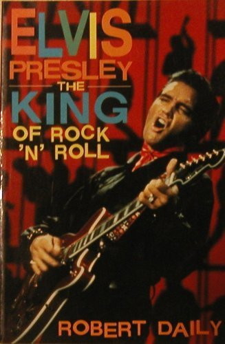 Elvis presley king of rock and