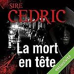 La mort en tête (Eva Svärta 3) | Sire Cédric