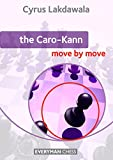 Caro-Kann: Move by Move