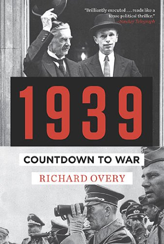 1939: Countdown to War, Richard Overy