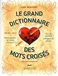 Le grand dictionnaire des mots crois�...
