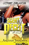 Scent of Deceit (G Street Chronicles Presents)