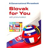 Slovak for You: A Conversational Phrasebook (English-Slovak)by I. Bozonova