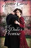 A Duke's Promise (A Forgotten Castles Novel Book 3)