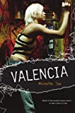Valencia (158005238X) by Michelle Tea