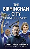 The Birmingham City Miscellany