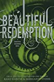 Kami Garcia Beautiful Redemption (Beautiful Creatures)