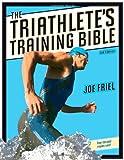 The Triathletes Training Bible