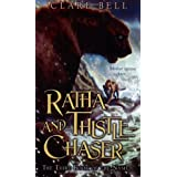 Ratha and Thistle-Chaser: The Third Book of the Named ~ Clare Bell