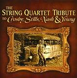 String Quartet Tribute to Crosby Stills Nash
