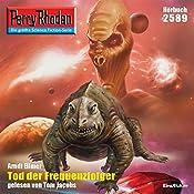 Tod der Frequenzfolger (Perry Rhodan 2589) | Arndt Ellmer