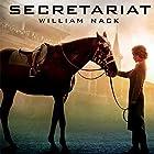 Secretariat Hörbuch von William Nack Gesprochen von: Grover Gardner