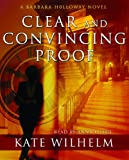 Clear and Convincing Proof (Barbara Holloway Novels)