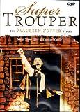 SUPER TROUPER THE MAUREEN POTTER STORY