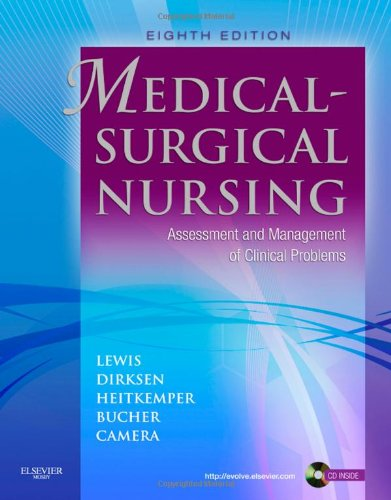 Medical-Surgical Nursing: Assessment and Management of Clinical Problems, Single Volume (MEDICAL SURGICAL NURSING (LEWIS))