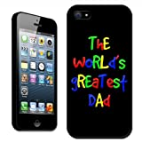 Fancy A Snuggle The World's Greatest Dad Fathers Day Birthday Gift Clip On Back Cover Hard Case for Apple iPhone 5