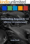 Unraveling AngularJS 1.5 (With Over 1...