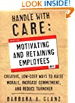 Handle With CARE: Motivating and Reta...