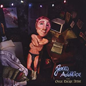 The Great Escape Artist by Jane's Addiction Reviews
