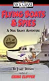 img - for Flying Boats & Spies book / textbook / text book