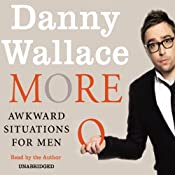 More Awkward Situations for Men | [Danny Wallace]