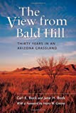 img - for The View from Bald Hill: Thirty Years in an Arizona Grassland (Organisms and Environments) book / textbook / text book