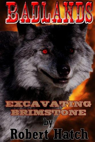 Free Kindle Book : Badlands: Excavating Brimstone