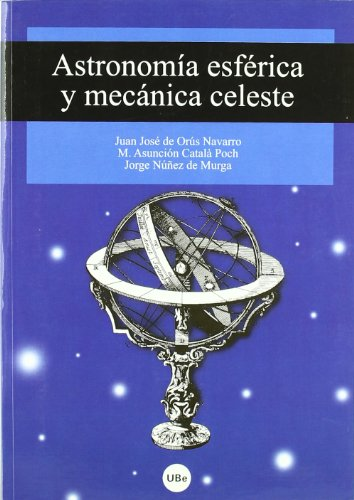 Astronomía esférica y mecánica celeste