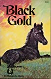 Black Gold (Marguerite Henry Horseshoe Library) (0026887541) by Marguerite Henry