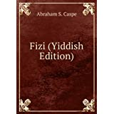 Fizi (Yiddish Edition)