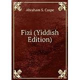 Fizi (Yiddish Edition)