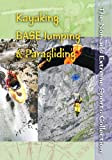 The Nomads Extreme Sports Collection: Kayaking, BASE Jumping and Paragliding (Institutions)