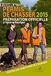L'Examen du Permis de Chasser 2015: P...