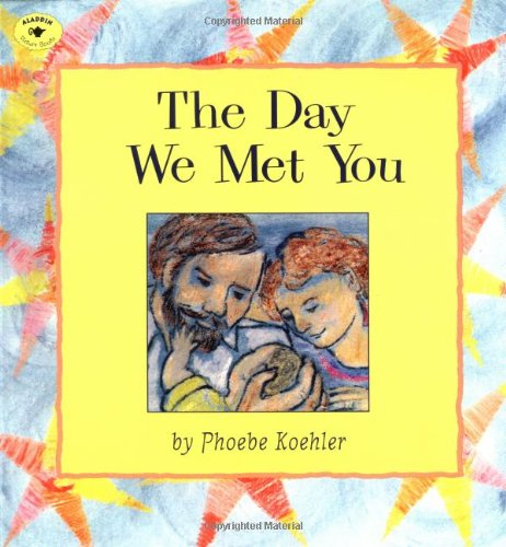 The Day We Met You (Aladdin Picture Books) PDF