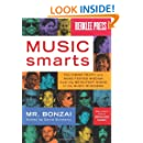 Music Smarts - The Inside Truth And Road-Tested Wisdom From The Brightest Minds In The Music Business
