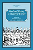 img - for Food & Eating In Medieval Europe book / textbook / text book