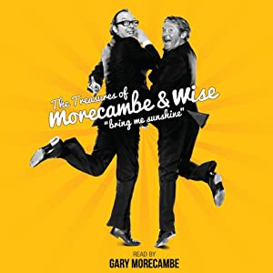 Morecambe and Wise-Bring Me Sunshine Audiobook