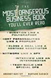 img - for The Most Dangerous Business Book You'll Ever Read By Gregory Hartley, Maryann Karinch book / textbook / text book