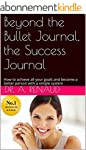 Beyond the Bullet Journal, the Succes...