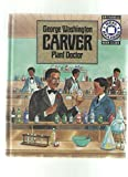 img - for George Washington Carver, Plant Doctor (Real Reader) by Benitez, Mirna, Henderson, Meryl (1989) Library Binding book / textbook / text book