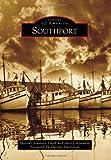 Southport (Images of America (Arcadia Publishing))