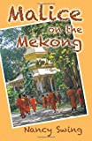 img - for Malice on the Mekong book / textbook / text book