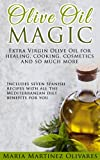 img - for Olive Oil Magic: Extra Virgin Olive Oil for healing, cooking, cosmetics and so much more book / textbook / text book