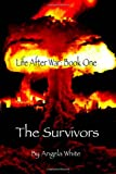 The Survivors: Book One: 1