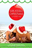 Sun-Kissed Christmas: A Summer Novel