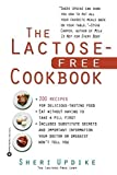 img - for The Lactose-Free Cookbook by Updike, Sheri (1998) Paperback book / textbook / text book