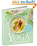 Yoga Kitchen: Ayurveda - Rohkost - Vo...