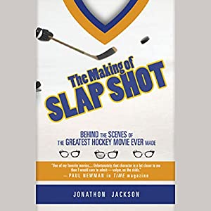 The Making of Slap Shot Audiobook