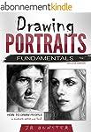 Drawing Portraits Fundamentals: A Por...